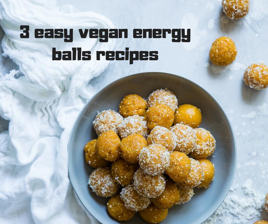 3 easy vegan energy balls recipes