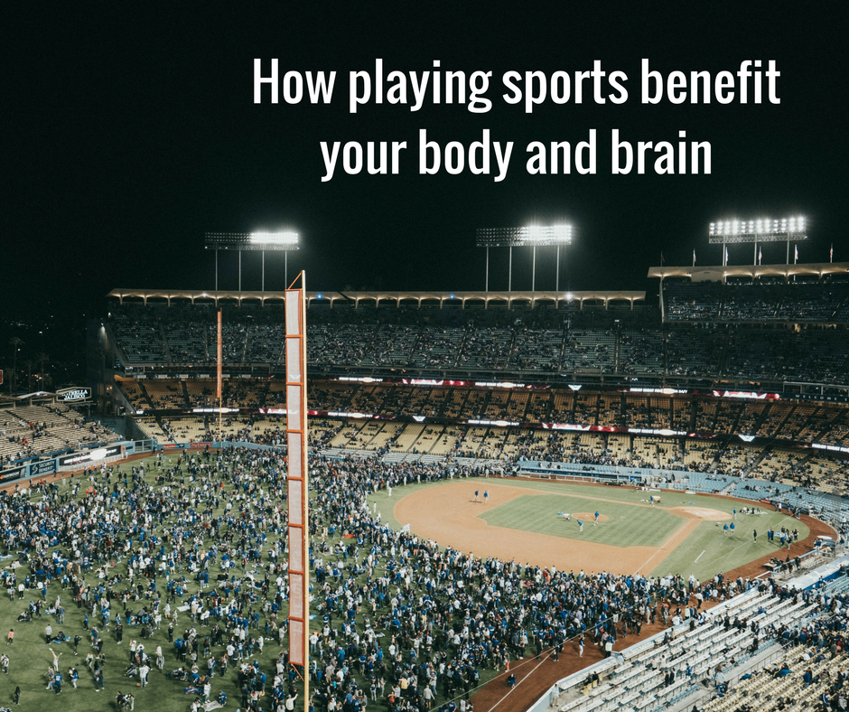 How playing sports benefit your body and brain